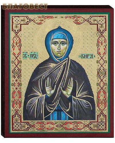 Икона святая преподобная Кира